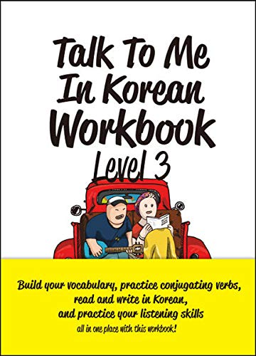 Talk To Me In Korean Workbook Level 3(Downloadable Audio Files Included)