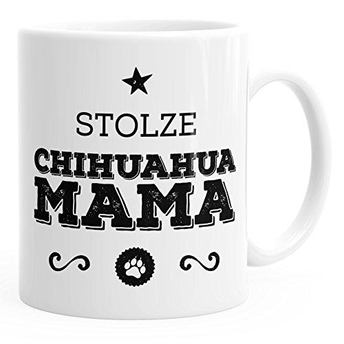 MoonWorks Kaffee-Tasse Stolze Chihuahua Mama Chihuahua Besitzerin Hundebesitzerin weiß Unisize