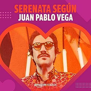Serenata según Juan Pablo Vega