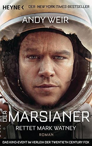 Der Marsianer: Roman