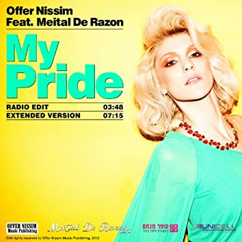 My Pride (Offer Nissim feat. Meital De Razon)