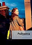 Pollyanna Pack (Dominoes, Level 1)