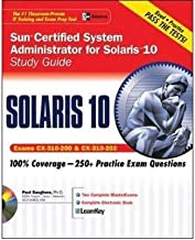 Sun Certified System Administrator for Solaris 10 Study Guide: Study Guide (Exams CX-310-200 & CX-310-202): Exams CX-310-200 and CX-310-202 (Certification Press S.) (Mixed media product) - Common
