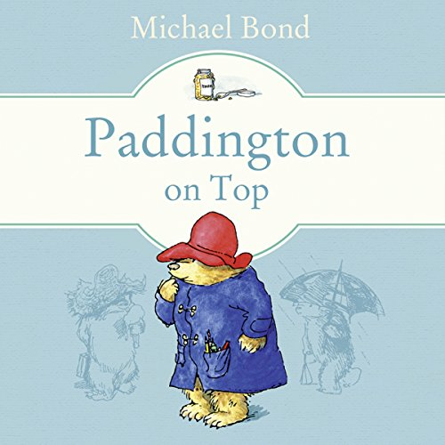 Paddington on Top audiobook cover art