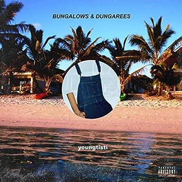 Bungalows & Dungarees