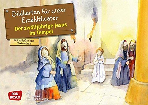 Der zwölfjährige Jesus im Tempel: Bildkarten für unser Erzähltheater. Entdecken. Erzählen. Begreifen. Kamishibai Bildkartenset. (Bibelgeschichten für unser Erzähltheater)