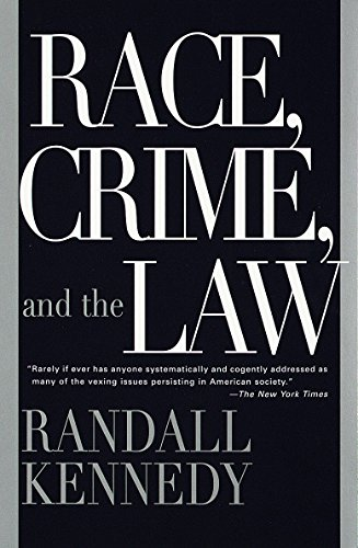 Compare Textbook Prices for Race, Crime, and the Law Reprint Edition ISBN 9780375701849 by Kennedy, Randall