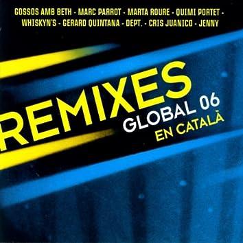 Remixes Global 06 En Català