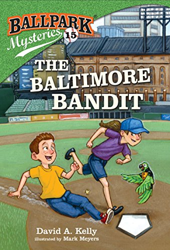 Ballpark Mysteries #15: The Baltimore Bandit download ebooks PDF Books