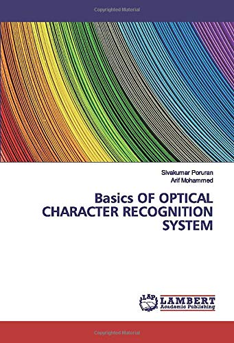 Basics OF OPTICAL CHARACTER RECOGNITION SYSTEM