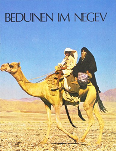 Beduinen im Negev - Eine Ausstellung der Sammlung Sonia Gidal