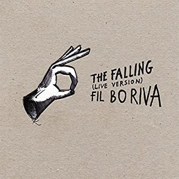The Falling (Live Version)