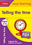 Telling the Time Ages 7-9: Ideal for home learning (Collins Easy Learning KS2)