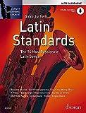 Latin Standards: The 14 Most Passionate Latin Songs. Alt-Saxophon. Ausgabe mit Online-Audiodatei....