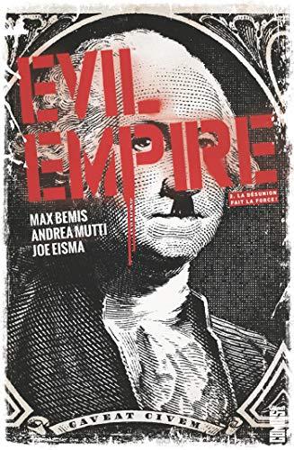 Evil Empire - Tome 02: La Désunion fait la force
