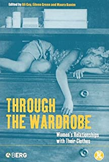 Best through the wardrobe women's relationships with their clothes Reviews