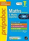 Maths Tle générale (spécialité) & Maths expertes (option) - Prépabac Cours & entraînement: nouveau programme, nouveau bac (2020-2021)
