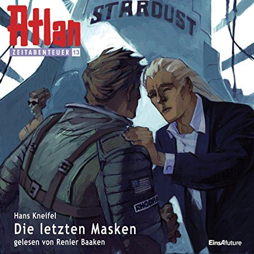 Die letzten Masken (Atlan Zeitabenteuer 13) audiobook cover art