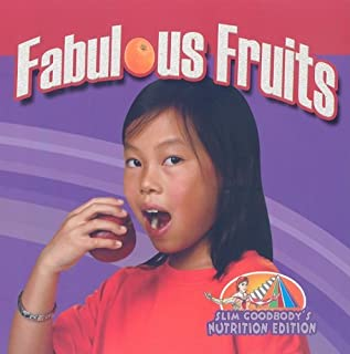 Fabulous Fruits (Slim Goodbody's Nutrition Edition)