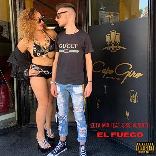 El fuego (feat. Sissi Venditti) [Explicit]