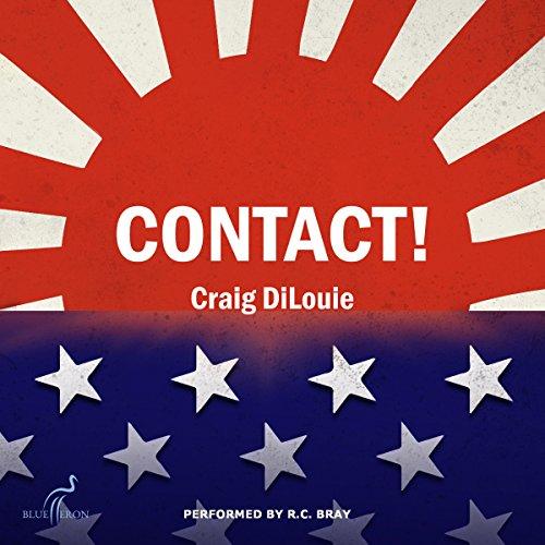 Contact! A Novel of the Pacific War: Crash Dive, Book 4