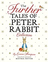 The Further Tales of Peter Rabbit Collection 0241352878 Book Cover