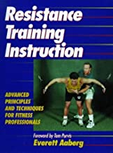 Resistance Training Instruction by Everett Aaberg (1999-12-03)