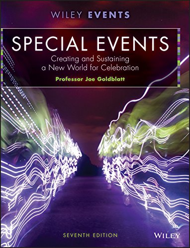 Goldblatt, J: Special Events: Creating and Sustaining a New World for Celebration (The Wiley Event Management Series)
