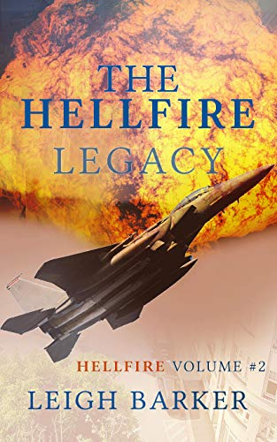 The Hellfire Legacy: Volume #2 by [Leigh Barker, Pauline Nolet]