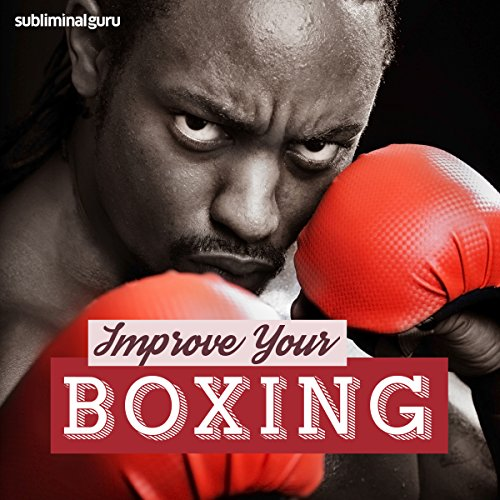 Improve Your Boxing     Be a Brilliant Boxer with Subliminal Messages              By:                                                                                                                                 Subliminal Guru                               Narrated by:                                                                                                                                 Subliminal Guru                      Length: 1 hr and 10 mins     1 rating     Overall 1.0