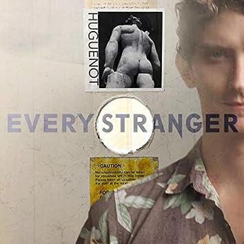 Every Stranger