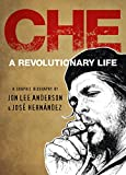 Image of Che: A Revolutionary Life