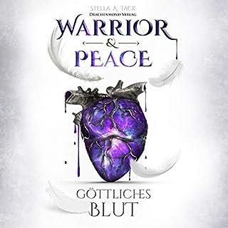 Göttliches Blut     Warrior & Peace 1              Autor:                                                                                                                                 Stella A. Tack                               Sprecher:                                                                                                                                 Marlene Rauch                      Spieldauer: 18 Std. und 50 Min.     538 Bewertungen     Gesamt 4,6