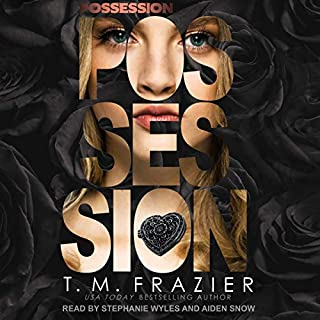Possession     Perversion Trilogy, Book 2              Written by:                                                                                                                                 T. M. Frazier                               Narrated by:                                                                                                                                 Aiden Snow,                                                                                        Stephanie Wyles                      Length: 4 hrs and 54 mins     Not rated yet     Overall 0.0