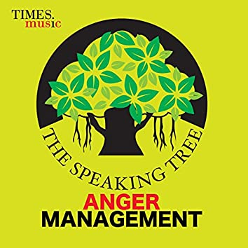 The Speaking Tree - Anger Management