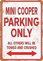 Mini Cooper Parking Only 注意看板メタル安全標識注意マー表示パネル金属板のブリキ看板情報サイントイレ公共場所駐車