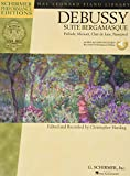 Debussy - Suite bergamasque: Prelude, Menuet, Clair de lune, Passepied (Schirmer Performance Editions: Hal Leonard Piano Library)
