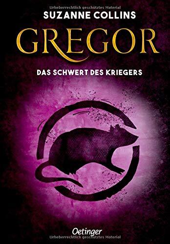 Gregor und das Schwert des Kriegers (Gregor im Unterland)