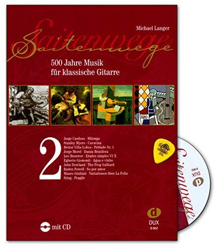 Saitenwege Band 2/500 Jahre Musik für klassische Gitarre - Notenbuch mit CD. Plek - 9783934958562