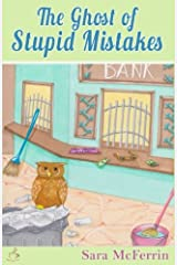 The Ghost of Stupid Mistakes (Curiosity Club Mystery Series) Paperback