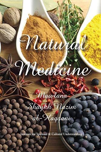 Natural Medicine: Prophetic Medicine - Cure for All Ills