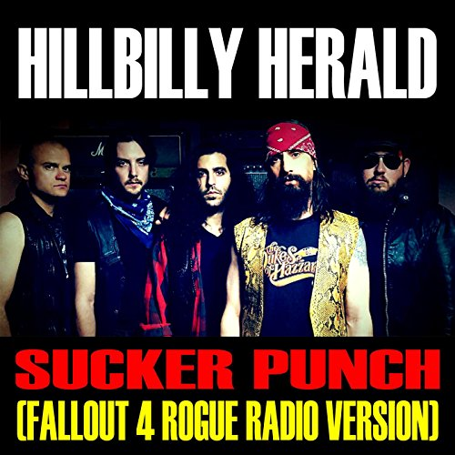 Sucker Punch (Fallout 4 Rogue Radio Version) [Explicit]