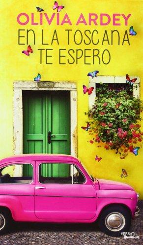 En la Toscana te espero (Romantica Contemporanea)