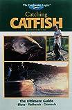 The Freshwater Angler: Catching Catfish (The Freshwater Angler)
