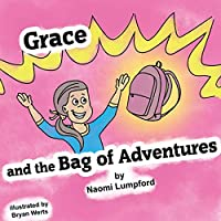 Grace and the Bag of Adventures