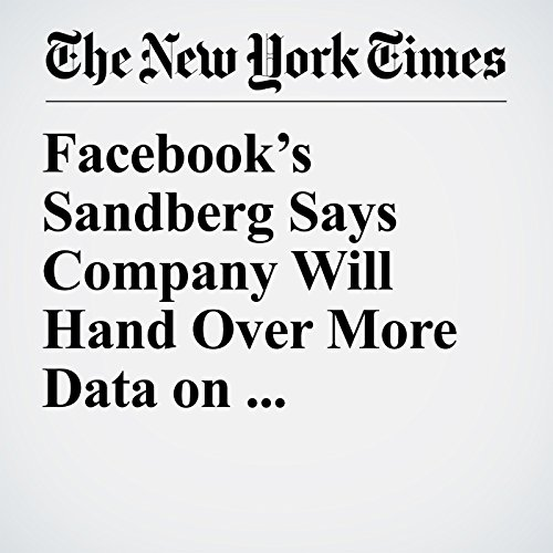 Facebook's Sandberg Says Company Will Hand Over More Data on Russia-Linked Ads copertina