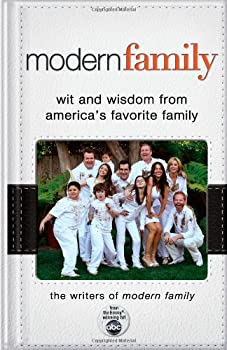 Modern Family  Wit and Wisdom from America s Favorite Family