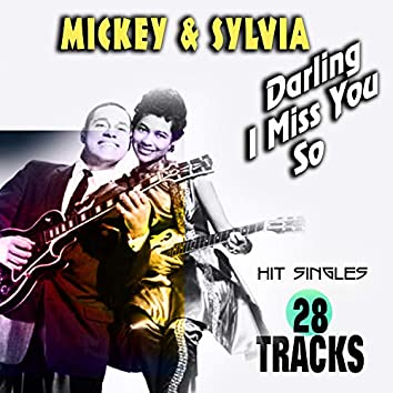 Mickey & Sylvia Darling I Miss You So (Hit Singles)
