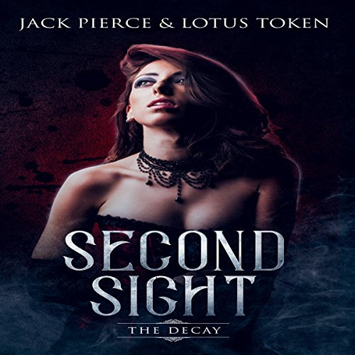 Second Sight: The Decay audiobook cover art
