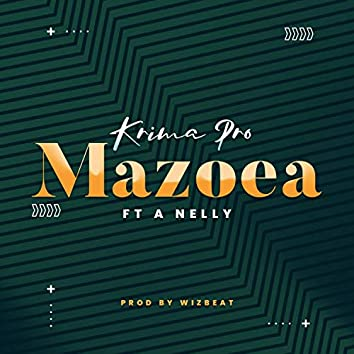 Mazoea (feat. A Nelly)